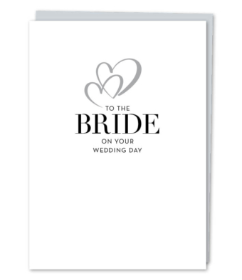 "Design with Heart Studio - Greeting Cards - ""To The Bride"""