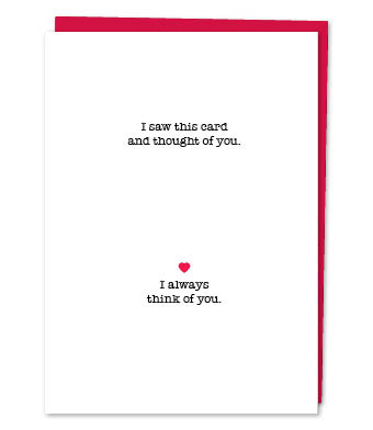 Design with Heart Studio - Greeting Cards - I saw this card and thought of you.