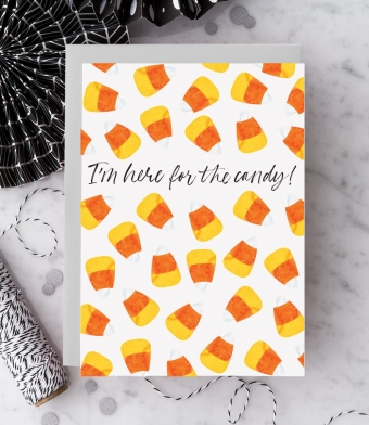 Design with Heart Studio - Greeting Cards - I'm Just Here For The Candy!