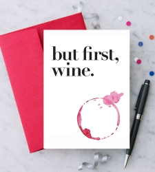 Design with Heart Studio - New - but first, wine.