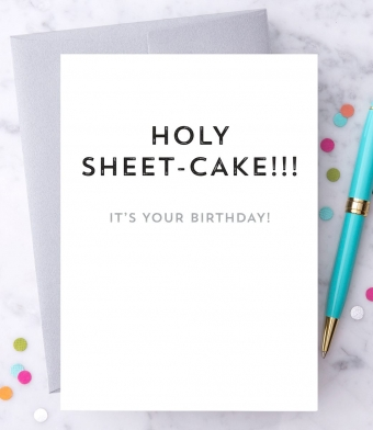 "Design with Heart Studio - Greeting Cards - ""Holy Sheet-Cake!"""