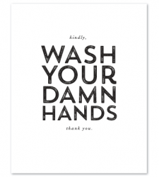 Design with Heart Studio - Art Prints Wash Your Damn Hands
